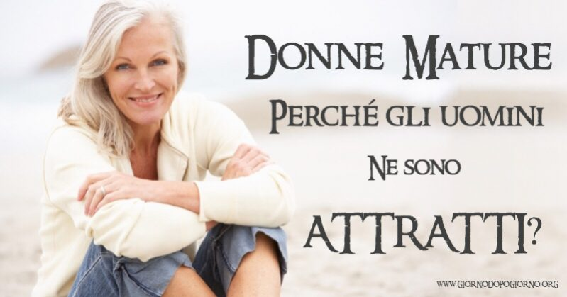 Photo of Donne mature: 15 motivi per cui gli uomini le preferiscono