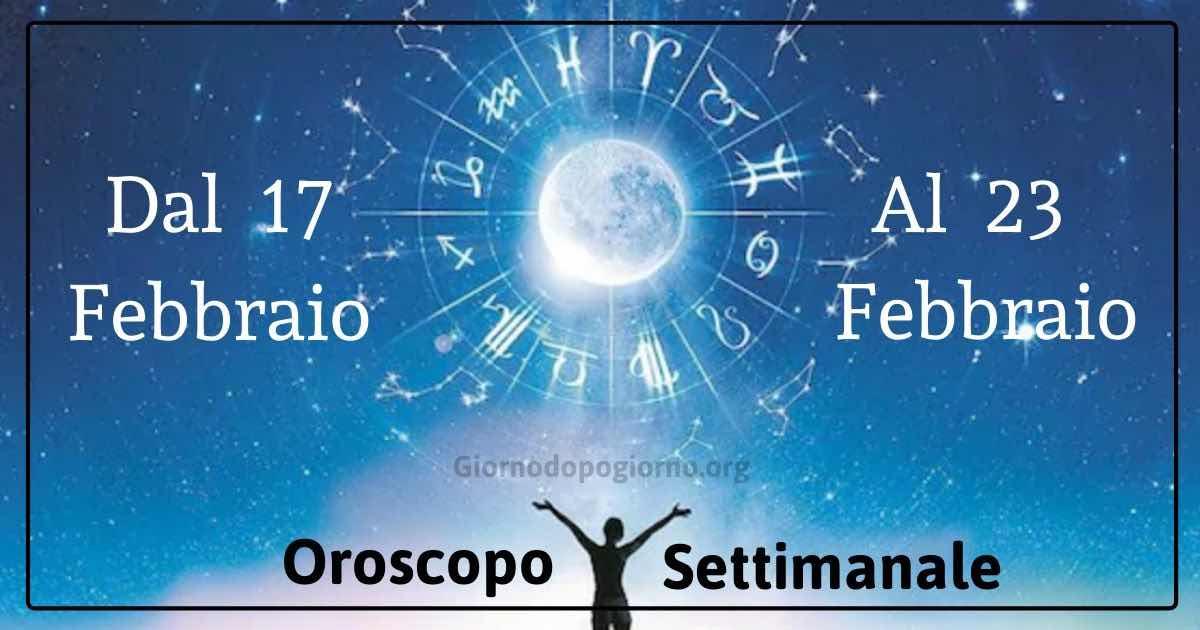 oroscopo settimanale 17 al 23