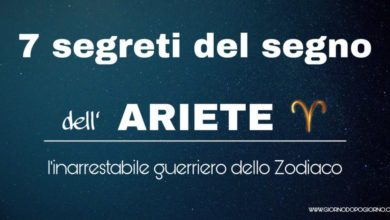 Photo of 7 segreti del segno dell'Ariete, l'inarrestabile guerriero dello Zodiaco