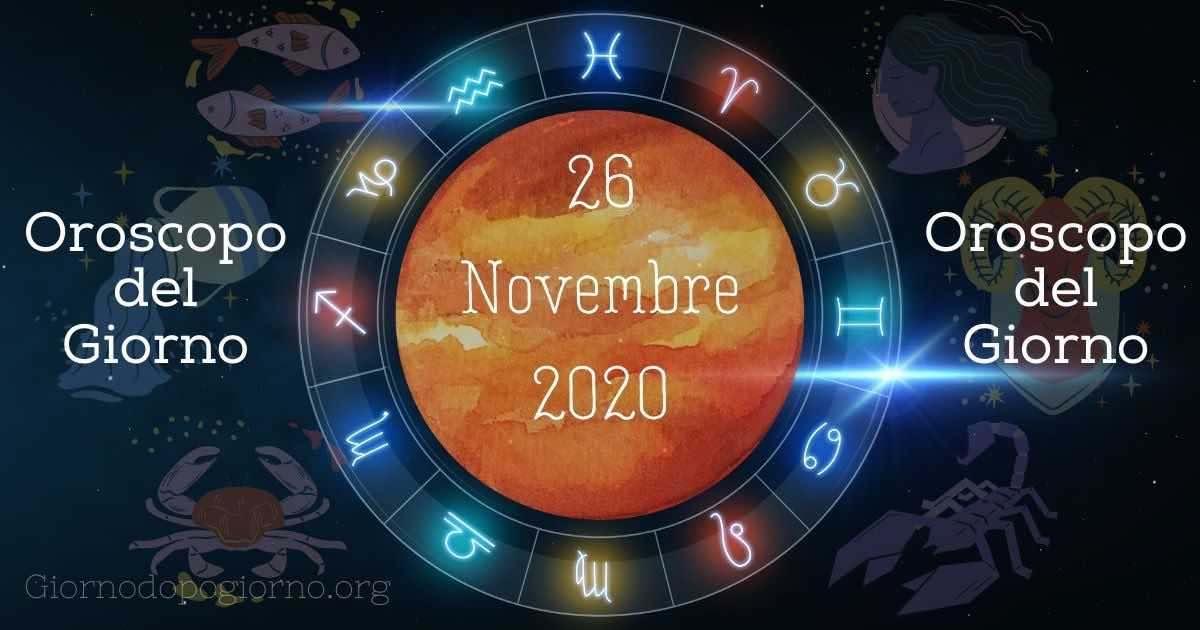 oroscopo del 26 novembre 2020